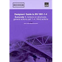 [(Designers' Guide to EN 1991-1.4 Eurocode 1: Actions on Structures ( Wind Actions): Wind Actions Pt. 1-4: Actions on Structures, General Actions)] [ By (author) Nicholas Cook, By (author) Haig Gulvanessian ] [March, 2007]