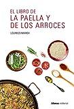 El libro de la paella y de los arroces (Libros Singulares (Ls))