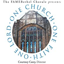 One Church One Faith One Lord by Fame Bethel Chorale