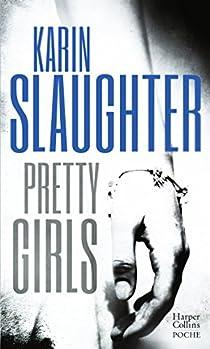 Pretty Girls par Karin Slaughter