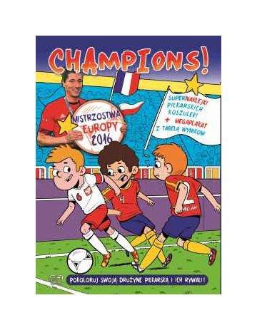 Champions. Mistrzostwa Europy 2016 [KSIĄŻKA]