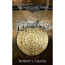 Legend (The Sanctuary Series Book 8) (English Edition)