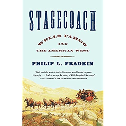 Stagecoach: Wells Fargo and the American West (English Edition)