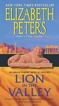 Lion in the Valley: An Amelia Peabody Novel of Suspense von [Peters, Elizabeth]