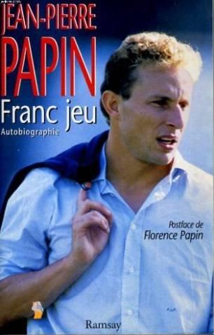Franc jeu par Jean-Pierre Papin