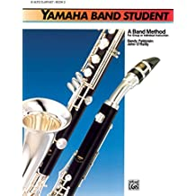 Yamaha Band Student, Bk 2: Rock-Powered Accompaniments, 2 CDs (Yamaha Band Method)