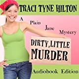 Dirty Little Murder: The Plain Jane Mysteries, a Cozy Christian Collection