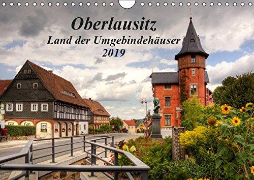 Oberlausitz - Land der Umgebindehäuser (Wandkalender 2019 DIN A4 quer): In der Oberlausitz vermischt sich das fränkische Fachwerk mit der böhmischen ... (Monatskalender, 14 Seiten ) (CALVENDO Orte)