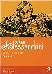 Jean Alessandrini - le poète de la lettre