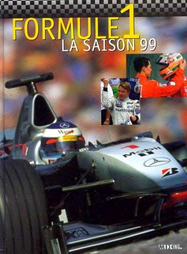Formule 1 : championnat du monde : la saison 99