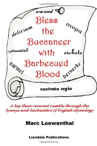 Bless the Buccaneer with Barbecued Blood by Marc Loewenthal (27-Oct-2013) Paperback