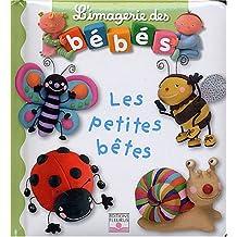 Les Petites Betes (L'Imagerie Des Bebes)