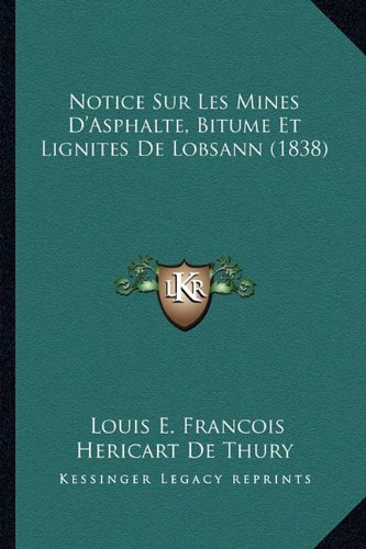 notice-sur-les-mines-dasphalte-bitume-et-lignites-de-lobsann-1838