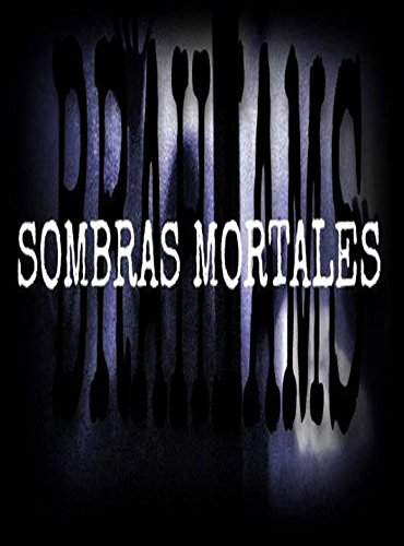 SOMBRAS MORTALES par BRAHIAMS RAMIREZ