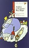 Andrea y el cuarto Rey Mago (Ala Delta - Serie roja)