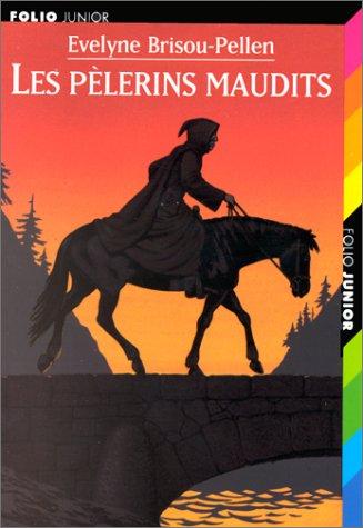 Les pèlerins maudits