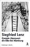 Einstein überquert die Elbe bei Hamburg: Erzählungen