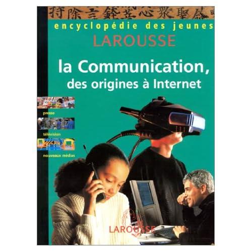 La Communication : Des origines à internet