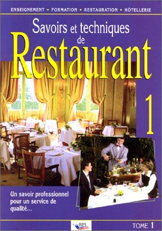 Savoir et techniques de restaurant, tome 1 par Ferret