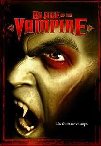 Blade of the Vampire [DVD] [2006] [Region 1] [US Import] [NTSC]