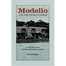 Modello, a Story of Hope for the Inner City and Beyond