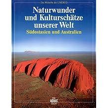 Bildband Naturwunder und Kulturschätze unserer Welt, Südostasien und Australien