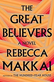 The Great Believers by [Makkai, Rebecca]