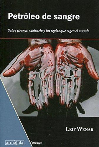 Petróleo de sangre (Ensayo)