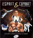 Esprit & combat.  Les arts martiaux dans le sport