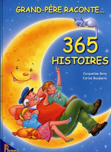 Grand-père raconte 365 histoires