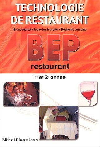 BEP Restaurant 1e et 2e années : Technologie de restaurant