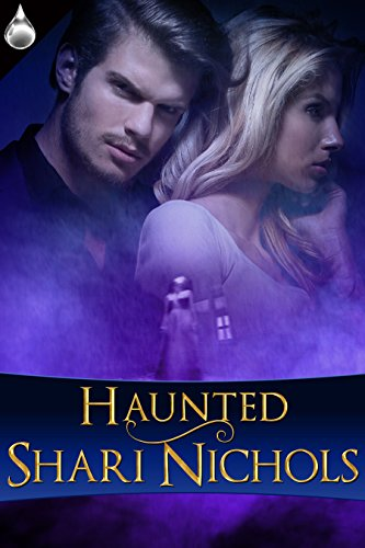 Haunted by [Nichols, Shari]
