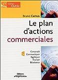Telecharger Livres Le plan d actions commerciales Concevoir Communiquer Appliquer Evaluer Reorienter (PDF,EPUB,MOBI) gratuits en Francaise