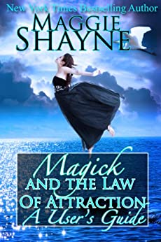 Magick and the Law Of Attraction: A User's Guide (English Edition) par [Shayne, Maggie]