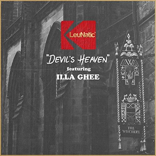 Devil's Heaven (feat. Illa Ghee) [Explicit]