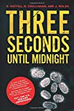 Three Seconds Until Midnight