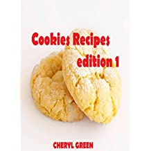Cookies Recipes: Cookies Cookbook (English Edition)