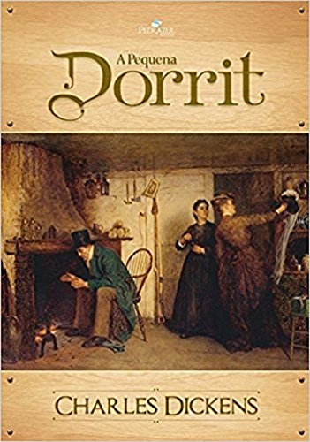A Pequena Dorrit (Portuguese Edition)