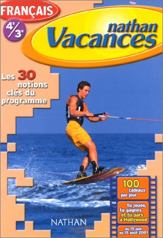 Cahier de Vacances 2001 : français 4e-3e