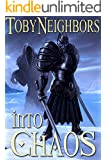 Into Chaos (The Five Kingdoms Book 9)