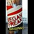 Vegan Freak: Being Vegan in a Non-Vegan World