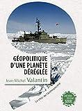 Géopolitique d'une planète déréglée - Le choc de l'Anthropocène
