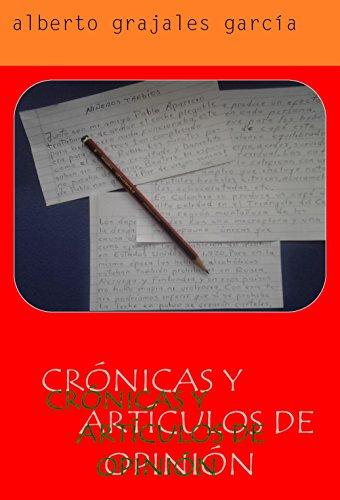 cronicas-y-articulos-de-opinion-temas-variados-spanish-edition
