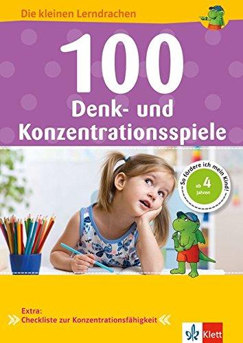 Klett 100 Denk- und Konzentrationsspiele: Die kleinen Lerndrachen, Vorschule, ab 4 Jahren, So fördere ich mein Kind!