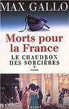 Morts pour la France, tome 1 : Le Chaudron des sorcières