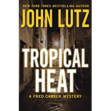 Tropical Heat (The Fred Carver Mysteries) (English Edition)