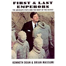 First and Last Emperors: Absolute State and Body of the Despot (Autonomedia New Autonomy Series)