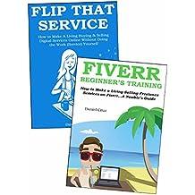 EASY CASH FIVERR BLUEPRINT: 2 Ways to Make Extra Money via Fiverr Freelancing… Fiverr Beginners Training & Flipping Digital Services Online (English Edition)