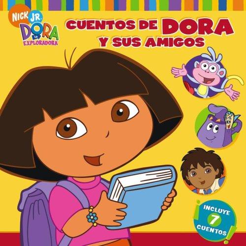 Cuentos de Dora y Sus Amigos = Dora's Storytime Collection (Dora La Exploradora)