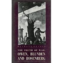 Truth of War: Owen, Blunden, Rosenberg